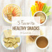 5 Favorite Healthy Snacks // 24 Carrot Life #healthy #snacks #sponsored